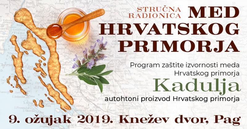 """Stručna radionica """"Med Hrvatskog primorja – Kadulja"""", Pag, 09.03.2019."""